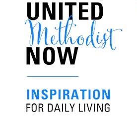 United Methodist Now: Inspiration for Daily Living